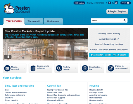 Preston City Council is a transactional website design. The home page features clear sign posting for a task orientated user experience.