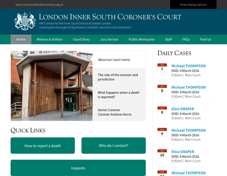 London Inner South Coroner's Court is a responsive website design. The home page includes a court diary summary and useful signposts for citizens.